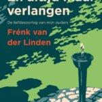 En altijd maar verlangen, Frenk van der Linden
